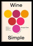 Wine Simple. Про вино від сомельє світового класу